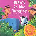 Whos in the Jungle Lift the Flap And Learn