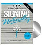 Signing Naturally: Student Workbook Level 1 (Vista American Sign Language: Functional Notation Approach, Book & DVD)