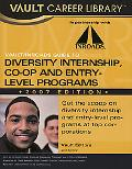 Vault/Inroads Guide to Diversity Internship, CO-OP and Entry-Level Programs 2007