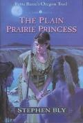 Plain Prairie Princess