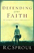 Defending Your Faith An Introduction to Apologetics