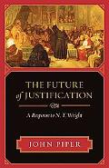 Justification by the Complete Life Lived Response to N. T. Wright