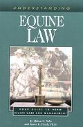 Understanding Equine Law Your Guide to Horse Health Care and Management