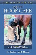 Understanding Equine Hoof Care Your Guide to Horse Health Care and Management