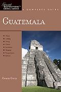 Guatemala: Great Destinations: A Complete Guide (Great Destinations)