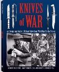 Knives of War: An International Guide to Military Knives from World War I to the Present