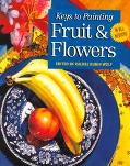 Fruit and Flowers - Rachel Rubin Wolf - Paperback - 1 ED