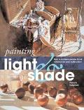 Painting Light and Shade How to Achieve Precise Tonal Variation in Your Watercolors