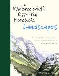 Watercolorist's Essential Notebook Landscapes