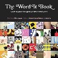 Word It Book Speak Up Presents a Gallery of Interpreted Words