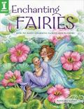 Enchanting Fairies How to Paint Charming Fairies and Flowers