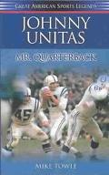Johnny Unitas Mr. Quarterback