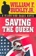 Saving The Queen A Blackford Oakes Novel