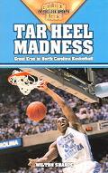 Tarheel Madness Great Eras in North Carolina Basketball
