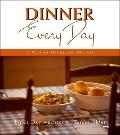 Dinner Every Day A Year in Menus and Recipes