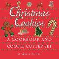 Christmas Cookies : A Cookbook and Cookie Cutter Set