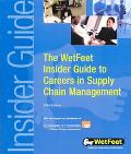 Careers In Supply Chain Management The WetFeet Insider Guide