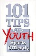 101 Tips for Youth Sports Officials