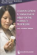 Management and Communication for the Pharmacy Technician