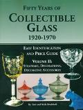 Fifty Years of Collectible Glass, 1920-1970 Easy Identification and Price Guide, Stemware, D...