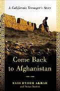 Come Back to Afghanistan A California Teenager's Story