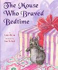 Mouse Who Braved Bedtime