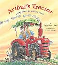 Arthur's Tractor A Fairy Tale With Mechanical Parts