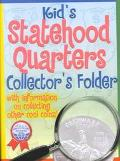 Kid's Statehood Quarters Collectors Folder With Information on Collecting Other Cool Coins