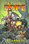 Battle Pope Mayhem