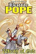 Battle Pope 4 Wrath of God