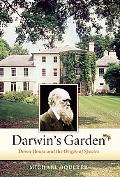 Darwin's Garden: Down House and the Origin of Species