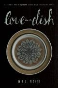 Love in a Dish : And Other Culinary Delights