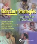 Eldercare Strategies Expert Care Plans for the Older Adult