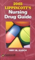 Lippincott's Nursing Drug Guide, 2003