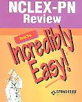 Nclex-Pn Review Made Incredibly Easy