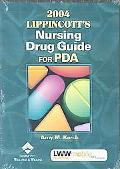 2004 Lippincott's Nursing Drug Guide for Pda