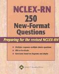 Nclex-Rn 250 New-Format Questions