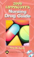 Lippincott's Nursing Drug Guide 2006