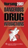NURSING 2007 DANGEROUS DRUG INTERACTIONS