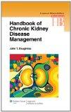 Handbook of Chronic Kidney Disease Management (Lippincott Williams & Wilkins Handbook Series)