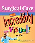 Surgical Care Made Incredibly Visual!