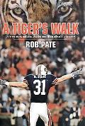 Tiger's Walk Memoirs of an Auburn Football Player
