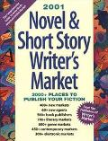 2001 Novel+short Story Writer's Market