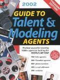 2002 Guide to Talent & Modeling Agents