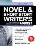 2003 Novel & Short Story Writer's Market 1,900+ Places to Get Your Fiction into Print