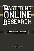 Mastering Online Research A Comprehensive Guide to Effective & Efficient Search Strategies