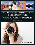 The Photographer's Market Guide to Building Your Photography Business (Photographers Market ...
