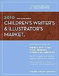 2010 Children's Writer's & Illustrator's Market (Children's Writer's and Illustrator's Market)