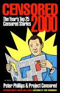 Censored 2000 The Years Top 25 Censored Stories