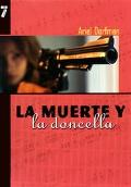 LA Muerte Y LA Doncella / Death And The Lady